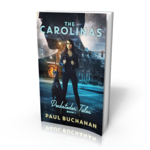 The Carolinas Docksteder Tales Book 1
